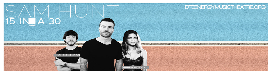 Sam Hunt, Maren Morris & Chris Janson at DTE Energy Music Theatre