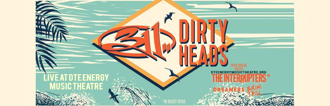 311 & The Dirty Heads at DTE Energy Music Theatre