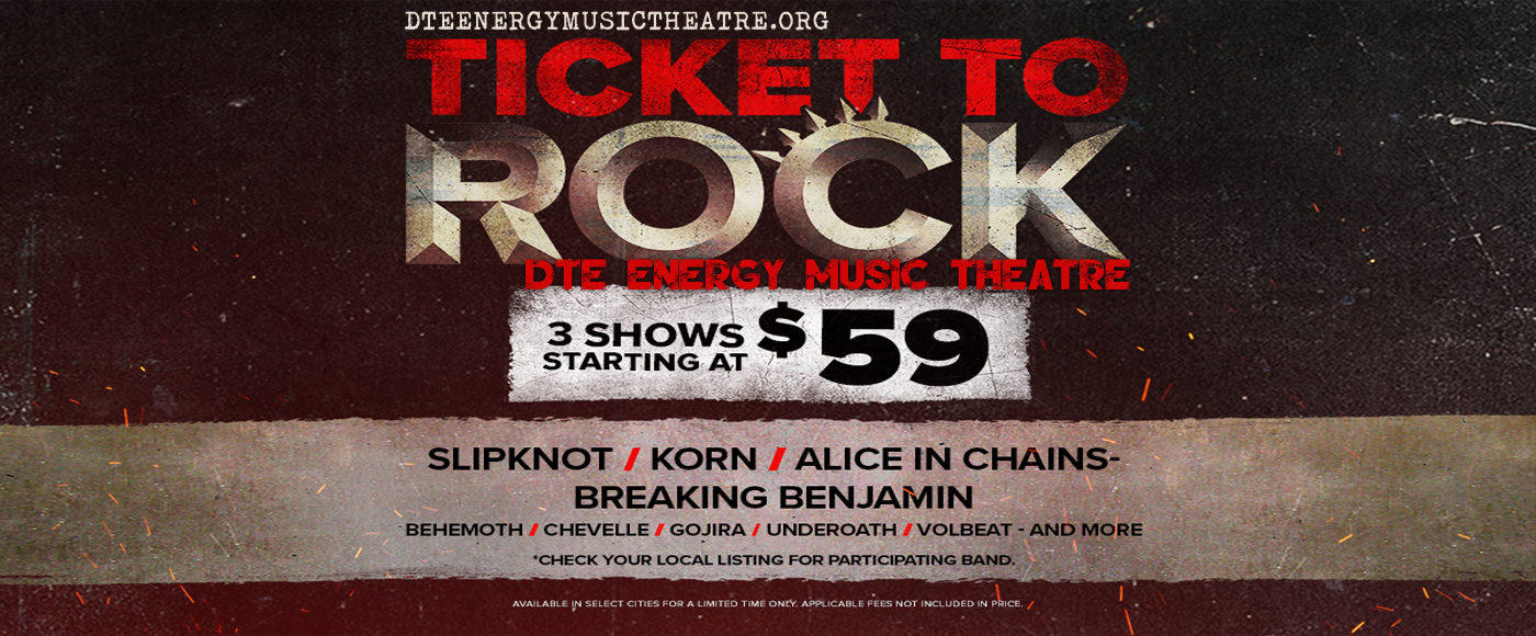 2019 Ticket To Rock Tickets (Includes All Performances) at DTE Energy Music Theatre