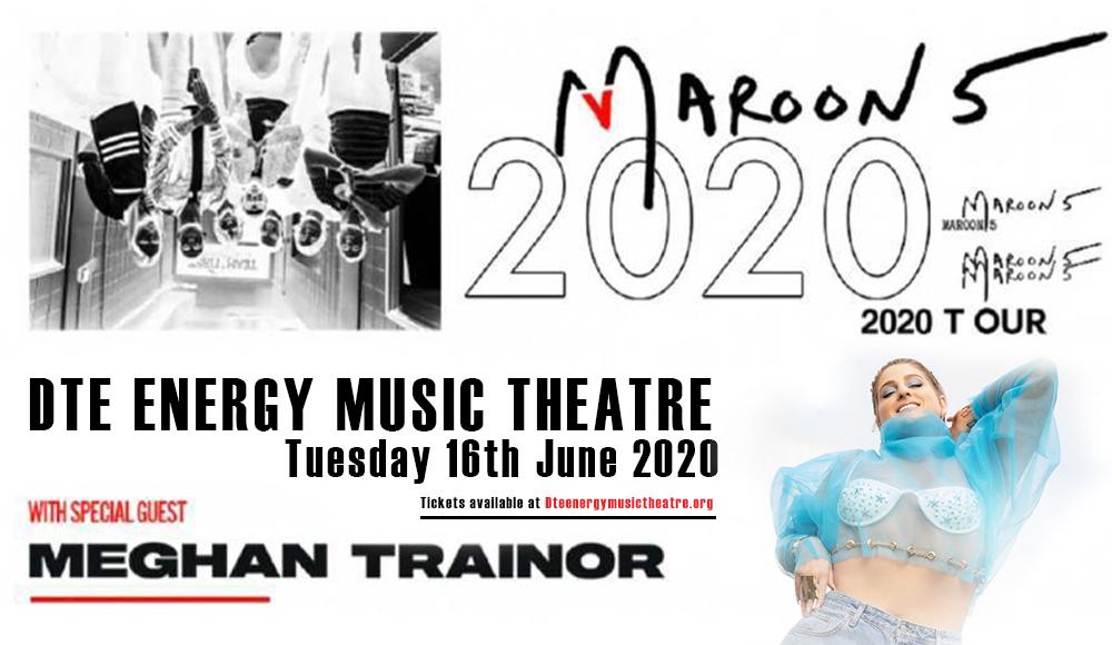 Maroon 5 & Meghan Trainor [POSTPONED] at DTE Energy Music Theatre