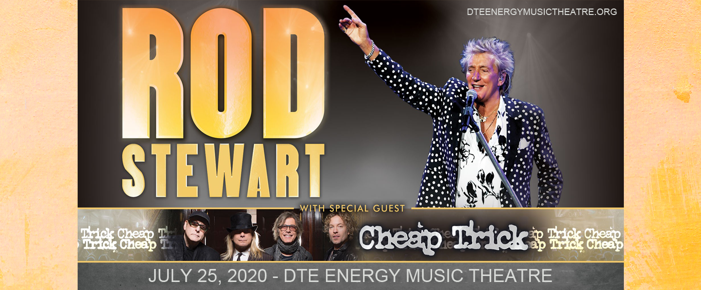 Rod Stewart & Cheap Trick [POSTPONED] at DTE Energy Music Theatre