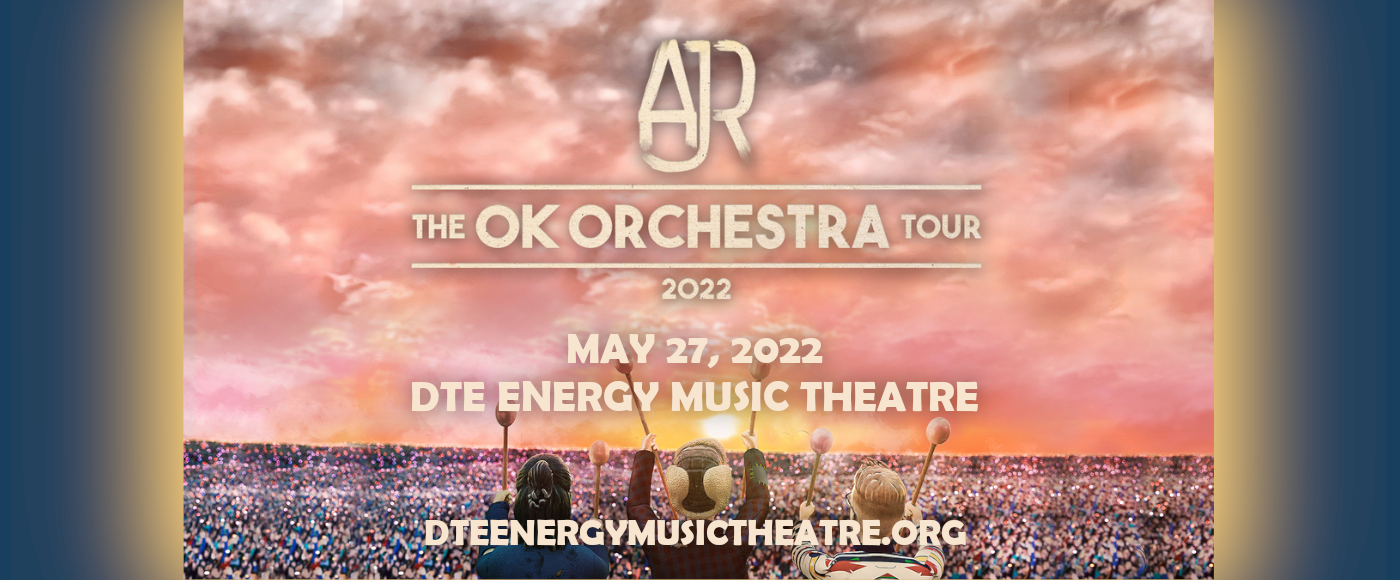 AJR at DTE Energy Music Theatre