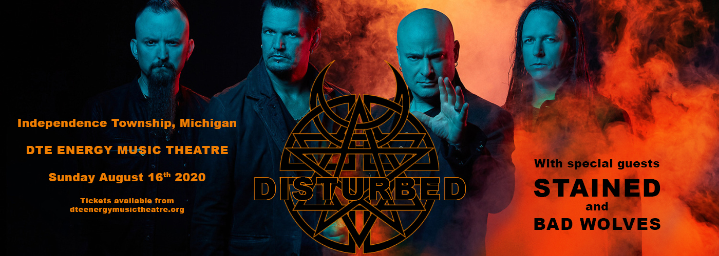 Disturbed, Staind & Bad Wolves [CANCELLED] at DTE Energy Music Theatre