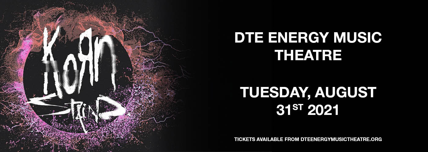 Korn & Staind at DTE Energy Music Theatre